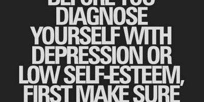 "William Gibson - ""Before you diagnose yourself with depression or low self-esteem, first make sure that you are not, in fact, just surrounded by assholes."""